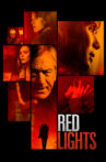 Red Lights Movie Streaming Online Watch on Google Play, Tubi, Youtube