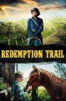 Redemption Trail Movie Streaming Online Watch on Tubi