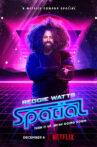Reggie Watts: Spatial Movie Streaming Online Watch on Netflix