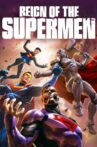 Reign of the Supermen Movie Streaming Online Watch on Google Play, Youtube, iTunes