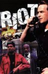 Riot Movie Streaming Online Watch on Tubi