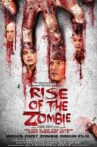 Rise of the Zombie Movie Streaming Online Watch on Amazon, Google Play, MX Player, Netflix , Youtube