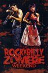 Rockabilly Zombie Weekend Movie Streaming Online Watch on Tubi