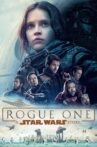Rogue One: A Star Wars Story Movie Streaming Online Watch on Disney Plus Hotstar, Google Play, Jio Cinema, Youtube, iTunes