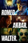 Romeo Akbar Walter Movie Streaming Online Watch on Google Play, Netflix , Youtube, iTunes