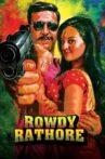 Rowdy Rathore Movie Streaming Online Watch on Google Play, Netflix , Youtube, iTunes