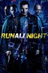 Run All Night Movie Streaming Online Watch on Google Play, Youtube, iTunes