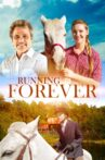 Running Forever Movie Streaming Online Watch on Tubi