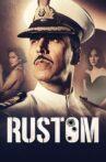 Rustom Movie Streaming Online Watch on Netflix , Zee5