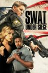 S.W.A.T.: Under Siege Movie Streaming Online Watch on Google Play, Netflix , Youtube, iTunes