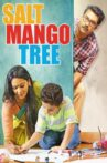 Salt Mango Tree Movie Streaming Online Watch on Google Play, Manorama MAX, Youtube