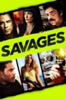 Savages Movie Streaming Online Watch on Netflix