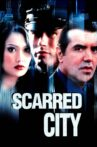 Scarred City Movie Streaming Online Watch on Tubi