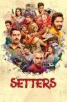Setters Movie Streaming Online Watch on Zee5