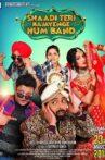 Shaadi Teri Bajayenge Hum Band Movie Streaming Online Watch on Amazon, MX Player, Shemaroo Me