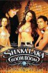 Shakalaka Boom Boom Movie Streaming Online Watch on MX Player, Shemaroo Me, Tata Sky , Zee5