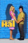 Shallow Hal Movie Streaming Online Watch on Google Play, Youtube, iTunes
