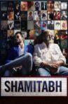 Shamitabh Movie Streaming Online Watch on ErosNow, Jio Cinema, Zee5