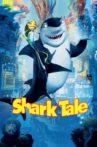 Shark Tale Movie Streaming Online Watch on Google Play, Jio Cinema, Youtube