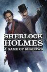 Sherlock Holmes: A Game of Shadows Movie Streaming Online Watch on Amazon, Google Play, Hungama, Netflix , Tata Sky , Youtube, iTunes