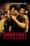 Shootout at Lokhandwala Movie Streaming Online Watch on ALT Balaji, Hungama, Jio Cinema, MX Player, Netflix , Viu