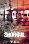 Shorgul Movie Streaming Online Watch on Amazon, Disney Plus Hotstar, MX Player, Zee5