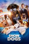 Show Dogs Movie Streaming Online Watch on Google Play, Youtube, iTunes