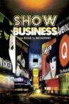 ShowBusiness: The Road to Broadway Movie Streaming Online Watch on Tubi