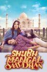 Shubh Mangal Saavdhan Movie Streaming Online Watch on ErosNow, Google Play, Jio Cinema, Youtube, Zee5, iTunes