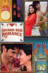 Shuddh Desi Romance Movie Streaming Online Watch on Amazon, Google Play, Youtube, iTunes