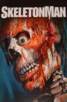 Skeleton Man Movie Streaming Online Watch on Tubi