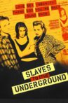 Slaves to the Underground Movie Streaming Online Watch on Film Rise, Tubi