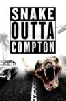 Snake Outta Compton Movie Streaming Online Watch on Tubi
