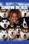 Snow Dogs Movie Streaming Online Watch on Google Play, Youtube, iTunes
