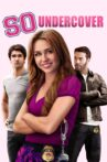 So Undercover Movie Streaming Online Watch on Google Play, Tubi, Youtube