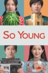 So Young Movie Streaming Online Watch on Netflix