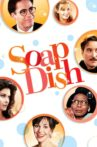 Soapdish Movie Streaming Online Watch on Tubi