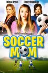 Soccer Mom Movie Streaming Online Watch on Tubi