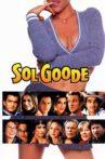 Sol Goode Movie Streaming Online Watch on Tubi