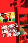 Someone's Knocking at the Door Movie Streaming Online Watch on Tubi