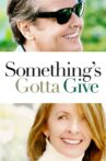 Something's Gotta Give Movie Streaming Online Watch on Hungama