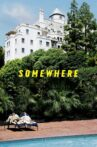 Somewhere Movie Streaming Online Watch on Hungama