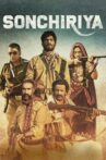 Sonchiriya Movie Streaming Online Watch on Zee5
