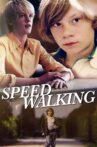 Speed Walking Movie Streaming Online Watch on Tubi