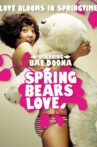Spring Bears Love Movie Streaming Online Watch on Tubi