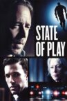 State of Play Movie Streaming Online Watch on Google Play, Netflix , Youtube, iTunes
