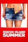 Staten Island Summer Movie Streaming Online Watch on Tubi