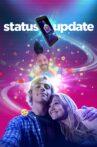 Status Update Movie Streaming Online Watch on Netflix