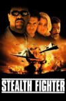 Stealth Fighter Movie Streaming Online Watch on Tubi