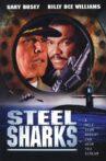 Steel Sharks Movie Streaming Online Watch on Tubi
